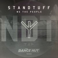 :: NEW :: Standtuff - We The People (Original Mix) Teaser ::OUT NOW:: by The Dance Hut on SoundCloud
