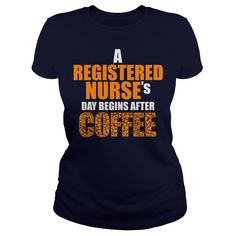 A Registered nurse's day begins after coffee