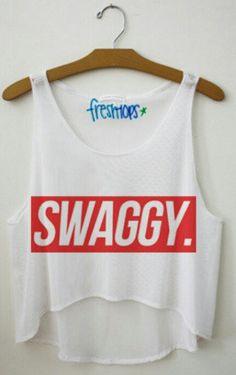 Swaggy. Freshtops