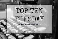 Top Ten Tuesday is an original feature/weekly meme created by The Broke and the Bookish . So this is my first Top Ten Tuesday . Top Ten Books, In 2015, Insomnia, Never, Tuesday, Reading, Blog, Reading Books, Blogging