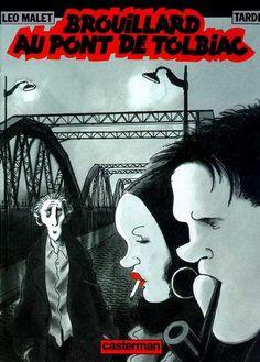 Brouillard au pont de Tolbiac - Jacques Tardi, Léo Malet