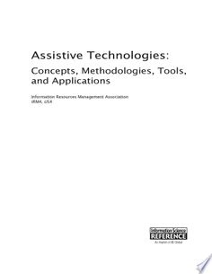 Download Assistive Technologies Concepts Methodologies Tools And Applications Pdf Free In 2020 Assistive Technology Technology False Book