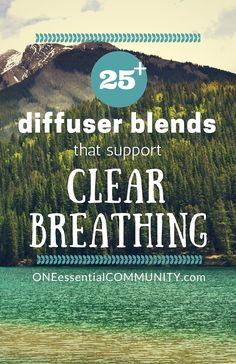 25 essential oil diffuser blends for clear breathing-- includes FREE PRINTABLE Essential Oils For Colds, Essential Oil Diffuser Blends, Essential Oil Uses, Natural Essential Oils, Young Living Essential Oils, Doterra Diffuser, Healing Oils, Aromatherapy Oils, Diffuser Recipes