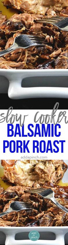 This Slow Cooker Balsamic Pork Roast makes for a family favorite meal that everyone will love. So simple and so full of flavor! // addapinch.com