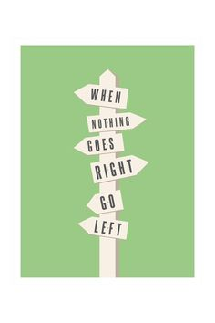 When Nothing Goes Right---Go Left Canvas Wall Art by Elementem Photography on @HauteLook