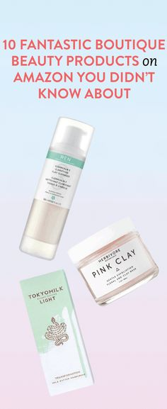 10 Fantastic Boutique Beauty Products on Amazon You Didn't Know About