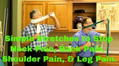 Simple Stretches To Stop Neck Pain, Back Pain, Shoulder Pain, Leg Pain, & Foot Pain. - YouTube