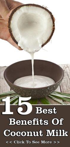 15 Best Benefits Of Coconut Milk