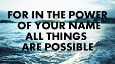The power of Your Name
