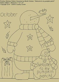 "Primitive Stitchery E-Pattern Snowman by Month October, ""Welcome to my pumpkin patch!"""