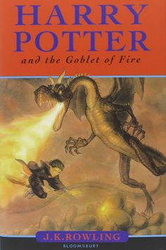 Harry Potter and the Goblet of Fire – J.K. Rowling – Bloomsbury (juillet 2000)