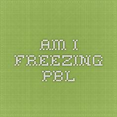 Am I freezing PBL
