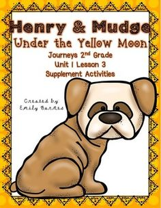 Henry and Mudge Under the Yellow Moon Journeys 2nd second Grade supplement activities Unit 1 Lesson 3
