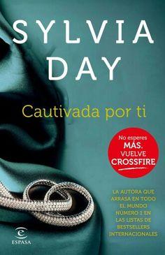 Sylvia Day - Cautivada por ti Saga Crossfire 4