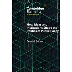 Elements in Public Policy: Making Policy in a Complex World (Paperback) Future Research, Political Science, Book Format, Entrepreneur, Knowledge, Public, Politics, This Or That Questions