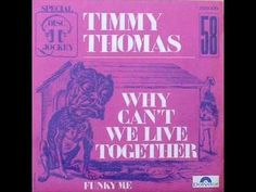 Timmy Thomas - Why can't we live together Timmy Thomas is from Evansville http://en.wikipedia.org/wiki/Timmy_Thomas