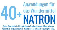 48 Natron-Anwendungen: Wundermittel für Küche, Haus, Garten und Schönheit