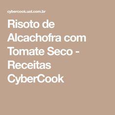 Risoto de Alcachofra com Tomate Seco - Receitas CyberCook