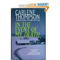 In the Event of My Death: Carlene Thompson: 9780739406618: Amazon.com: Books