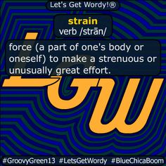 strain 12/30/2020 GFX Definition of the Day strain verb /strān/ #force (a part of one's #body or #oneself ) to make a #strenuous or #unusually great #effort . #dailyGFXdef #letsgetwordy #strain Beaufort Scale, American Carnage, Christian Christmas, Batman Vs Superman, Albedo, Definitions, Effort, The Voice
