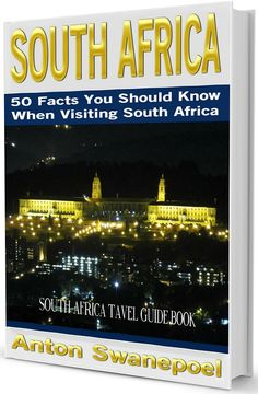 South Africa: 50 Facts You Should Know When Visiting South Africa Visit South Africa, Africa Travel, Guide Book, Cambodia, Travel Guide, Advice, Facts, Tips, Books