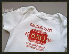 Alpha Chi Omega Mommy  Funny Baby Gift by biasedbaby on Etsy, $16.00