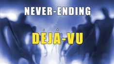 A Never-Ending Déjà Vu A greatly bizarre déjà vu cases which was recorded about a man who was trapped in an eternal time loop. This person has been through a. Ufo, Aliens, Company Logo, Logos, Logo, A Logo