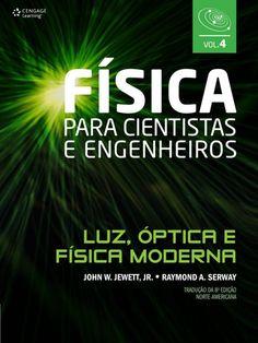 05 - Destino Comum | Título: Física Para Cientistas e Engenheiros - Vol. 4 - Luz, Óptica e Física Moderna | Autores: Raymond A, Serway e John W. Jewett, Jr. | Editora: Cengage Learning | Ano: 2012