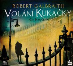 cz: Robert Galbraith: Volání Kukačky (čte Petr O. Cd Cover, Petra, Itunes, Movie Posters, Audio, Film Poster, Popcorn Posters, Film Posters