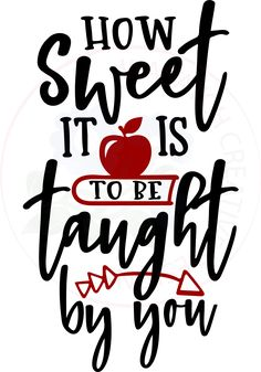 You'll LOVE all of these Cricut ideas for the school year!You'll LOVE all of these Cricut ideas for the school year!, Cricut cricutideas Ideas How sweet Teacher Appreciation Quotes, Teacher Quotes, Employee Appreciation, Teacher Valentine, Teacher Gifts, Valentines, Vinyl Gifts, Teachers' Day, Teacher Favorite Things