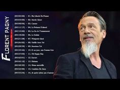Spring Songs: Florent Pagny Greatest Hits 2018 || Florent Pagny ...