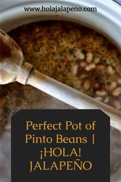 Just your classic Perfect Pot of Beans made with pinto beans, onions, garlic, jalapeños, a few spices and love. Get all my secrets right here!