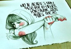 No te acabes nunca Art Tips, Words, Drawings, Journal Ideas, Sad, Dibujo, Transitional Chandeliers, Feminism, Illustrations