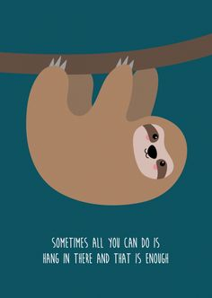 Cute Animal Drawings, Cute Drawings, Hang In There Quotes, Cute Sloth Pictures, Sloth Cartoon, Sloth Drawing, Cute Baby Sloths, Guter Rat, Cute Cartoon Wallpapers