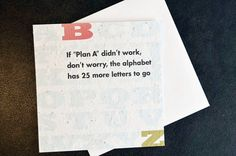 If Plan A Didn't Work Don't Worry the Alphabet Has by okkudesign