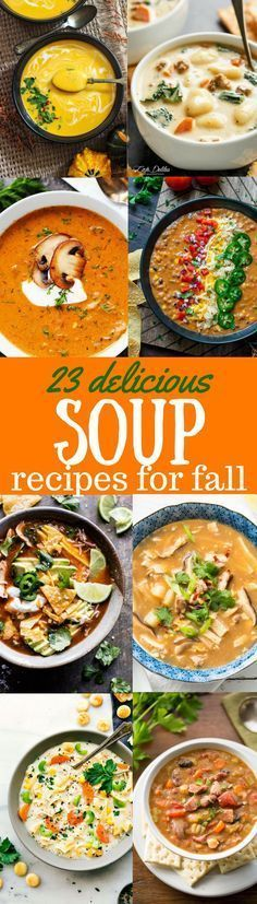 23 Delicious Soup Recipes perfect for fall cooking that will warm your bones, and fill you up with fresh, healthy, seasonal ingredients. savingdessert.com #savingroomfordessert #soup #healthysoup http://healthyquickly.com/healthy-soup-recipes-for-weight-loss/