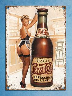 Pepsi pin up vintage retro style plaque kitchen pub bar metal sign tin man cave Cock ztease! Pin Up Vintage, Pub Vintage, Retro Vintage, Vintage Photos Women, Old Advertisements, Advertising, Pin Up Posters, Tin Man, Old Signs