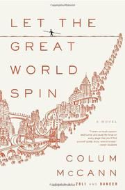 LET THE GREAT WORLD SPIN by Colum McCann **Renee's thoughts: Good, but not great. Enjoyed connecting the characters in the various stories. Agrees w/ Kirkus: Unfocused and overlong, though written with verve, empathy and stylistic mastery. 9/22/13 **KIRKUS REVIEW: The famous 1974 tightrope walk between the World Trade Center towers is a central motif in this unwieldy paean to the adopted city of Dublin-born McCann (Zoli, 2007, etc.).  Told by a succession of narrators representing diverse…