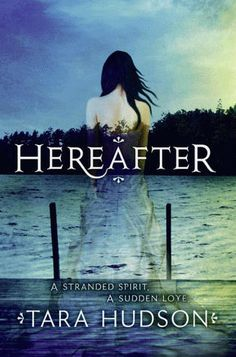 Rainy Days and Pajamas: Review: Hereafter by Tara Hudson