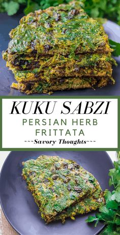 Kuku Sabzi – Persian Herb Frittata - Elegantly served as an appetizer or a main dish. Kuku or Kookoo Sabzi is one Persian recipe dish to try. A healthy Iranian food recipe casserole that's mixed with fresh green herbs, eggs, fruits, and nuts. Greek Recipes, Mexican Food Recipes, Vegetarian Recipes, Cooking Recipes, Flour Recipes, Indian Recipes, Kuku Sabzi, Kookoo Sabzi, Iranian Cuisine
