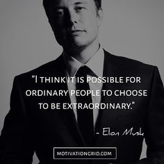 inspirational quotes & We choose the most beautiful The 15 Most Remarkable Elon Musk Quotes for you.The 15 Most Remarkable Elon Musk Quotes, Extraordinary and inspirational quote most beautiful quotes ideas Great Quotes, Quotes To Live By, Me Quotes, Motivational Quotes, Inspirational Quotes, Qoutes, Strong Quotes, Suits Quotes, Motivational Leadership