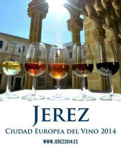 ¿Sabías que Jerez de la Frontera ha sido elegida Ciudad Europea del Vino 2014?