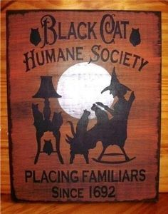 Decor: Primitive Witch Sign Black Cats Humane Society
