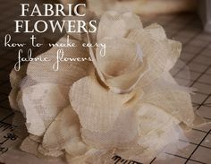 Easy Tutorial: How to Make Fabric Flowers | Beyond the Screen Door