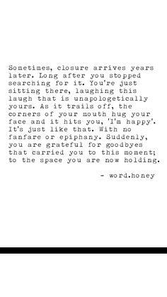 Closure, healing, transition, divorce, breakup, break-up, heartache, heartbreak, quotes, love