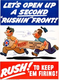 """Let's Open Up a Second """"Rushin'"""" Front. #vintage #wwii #poster"""