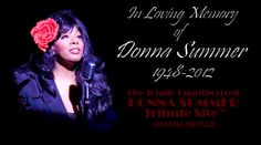 """Legendary disco queen Donna summer died at 63 after a battle with cancer. Summer was a five-time Grammy winner and was the first artist to ever have three consecutive double albums reach #1 on the Billboard charts. Her hits included """"Last Dance,"""" """"She Works Hard for the Money,"""" and """"Love to Love You Baby.""""  (May 17th)"""