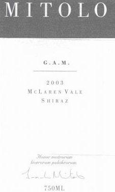 2003 Mitolo G.A.M Shiraz, McLaren Vale, Australia  [Avg. score 93, Avg. price 46 pounds]