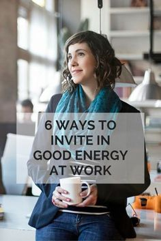 6 Ways to Invite in Good Energy at Work | eBay