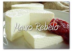Receita Queijo Minas Frescal Culinarista Mauro Rebelo - Culinária-Receitas - Mauro Rebelo